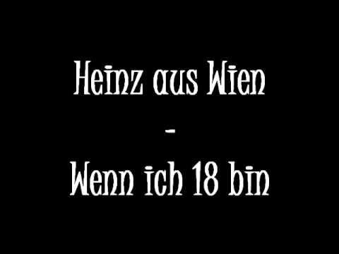 Heinz Aus Wien - Wenn Ich 18 Bin