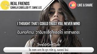 Download Lagu แปลเพลง Real Friends - Camila Cabello ft. Swae Lee Gratis STAFABAND
