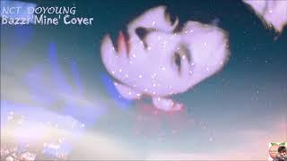NCT DOYOUNG 도영 - Bazzi 'Mine' Cover / English Lyrics