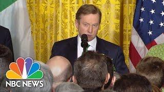 Irish PM Enda Kenny Reminds U.S. St. Patrick 'Was An Immigrant'   NBC News