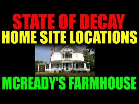 State Of Decay Potential Home Site Locations   McReady's Farmhouse   Complete Guide (HD)