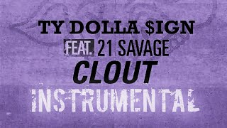 Ty Dolla $ign FT. 21 Savage - Clout [INSTRUMENTAL] | Prod. by IZM