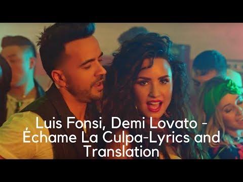 Luis Fonsi, Demi Lovato - Échame La Culpa--Lyrics and Translation