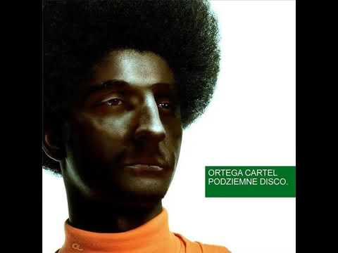 Ortega Cartel Podziemne Disco (2006)