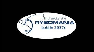 Rybomania Lublin 2017r. - WMH.WOLOMIN.PL