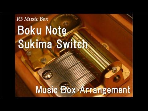 "Boku Note/Sukima Switch [Music Box] (Anime ""Doraemon: Nobita's Dinosaur 2006"" Theme Song) thumbnail"
