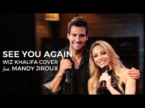 Wiz Khalifa - See You Again - Cover by James Maslow ft. Mandy Jiroux