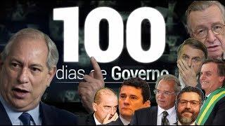 """Acabou o Prazo """"Ciro Avalia 100 Dias de governo Bolsonaro"""" 11/04/2019"""