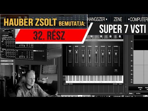 Hauber Zsolt bemutatja - Hangszer, zene, computer 32. rész / Super 7 vsti