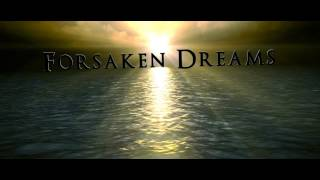 Forsaken Dreams Video book trailer