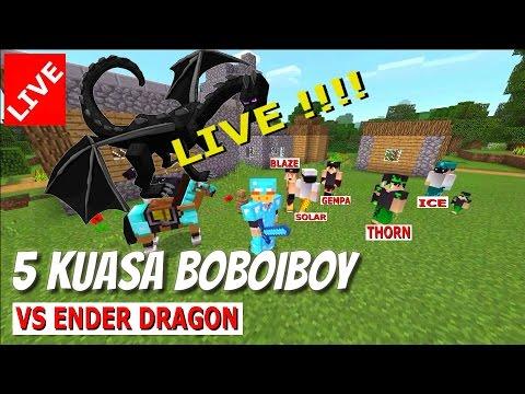 BoBoiBoy Kuasa 5 vs Ender Dragon Minecraft PE