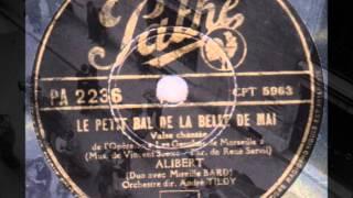 """Alibert et Mireille Bard """" le petit bal de la belle de Mai """" 1945"""