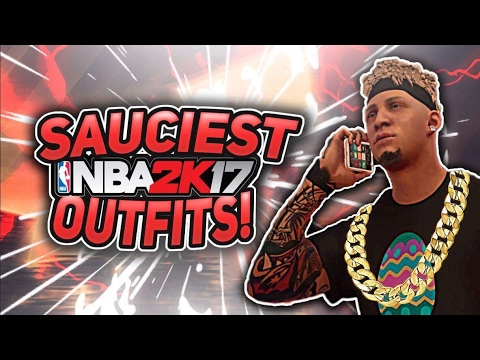 NBA 2K17 SAUCIEST OUTFITS|HOW TO DRESS LIKE A CHEESER!!|BE THE LITEST PARK PLAYER!!
