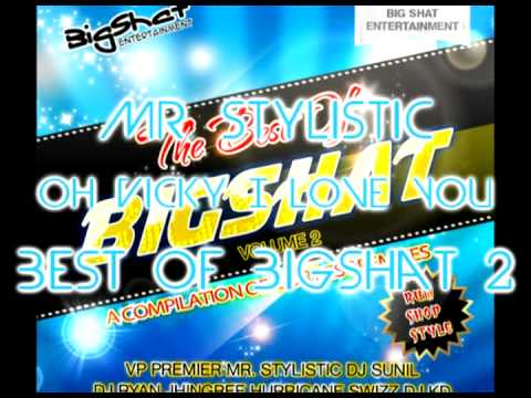 Mr. Stylistic - Oh Vicky I Love You - Best of Bigshat Volume...