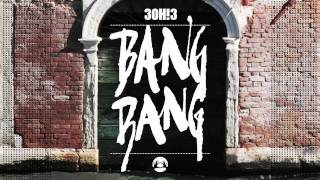 Watch 3oh!3 Bang Bang video