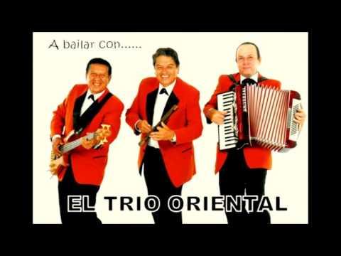 MÚSICA BOLIVIANA - EL TRIO ORIENTAL (ENGANCHADOS BAILABLES)