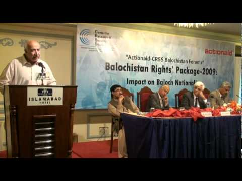 Balochistan Rights' Package-2009 Impact on Baloch Nationalism November 29, 2011,.mpg