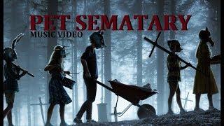 Pet Sematary 2019 Music Video (Movie Song)