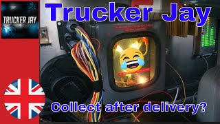 Trucker Jay in the UK: S5E34 Forgot my time machine!
