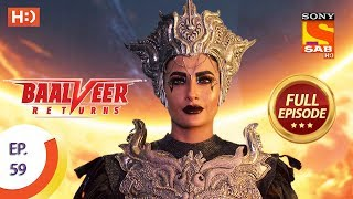Baalveer Returns - Ep 59 - Full Episode - 29th November 2019