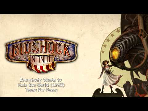 Bioshock Infinite Music - Everybody Wants to Rule the World (1985) by Tears For Fears