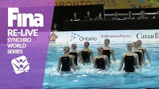 RE-LIVE | Team Tech - Toronto | FINA Synchronised Swimming World Series 2017