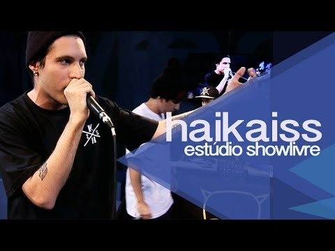 """Filosofia de boteco"" - Haikaiss no Estúdio Showlivre 2013"