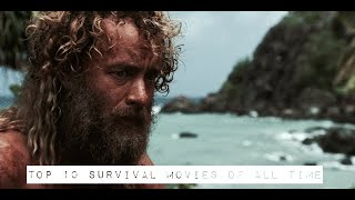 Top 10 Survival Movies Of All Time