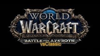 BfA vs Classic (world of warcraft)