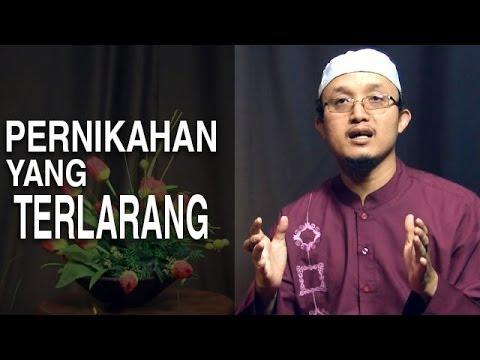 Serial Fikih Keluarga (07): Pernikahan Yang Terlarang - Ustadz Aris Munandar