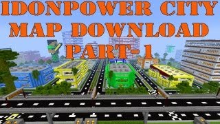 Minecraft iDonPower City Map Download Part-1