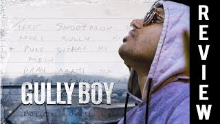 Gully Boy OFFICIAL Movie Review - Ranveer Singh - Alia Bhatt - The Review Jockey