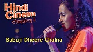 download lagu Babuji Dheere Chalna - Vasuda Sharma gratis
