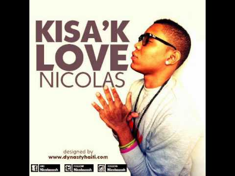 Nicolas Kisak Love Hit Single Love Song 2014 Rap kreyol
