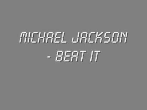 Michael Jackson - Beat It (With Lyrics + HQ Sound)