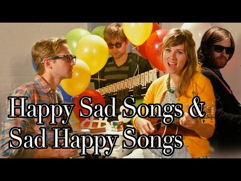 Happy Sad Songs And Sad Happy Songs (extended) video