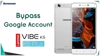 Bypass Google Account  Lenovo Vibe K5 Plus a6020a46 Remove FRP