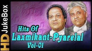 Hits of Laxmikant Pyarelal Vol 1 Jukebox   Bollywood Evergreen Hindi Songs Collection
