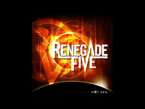 Renegade Five - When We Say Goodbye