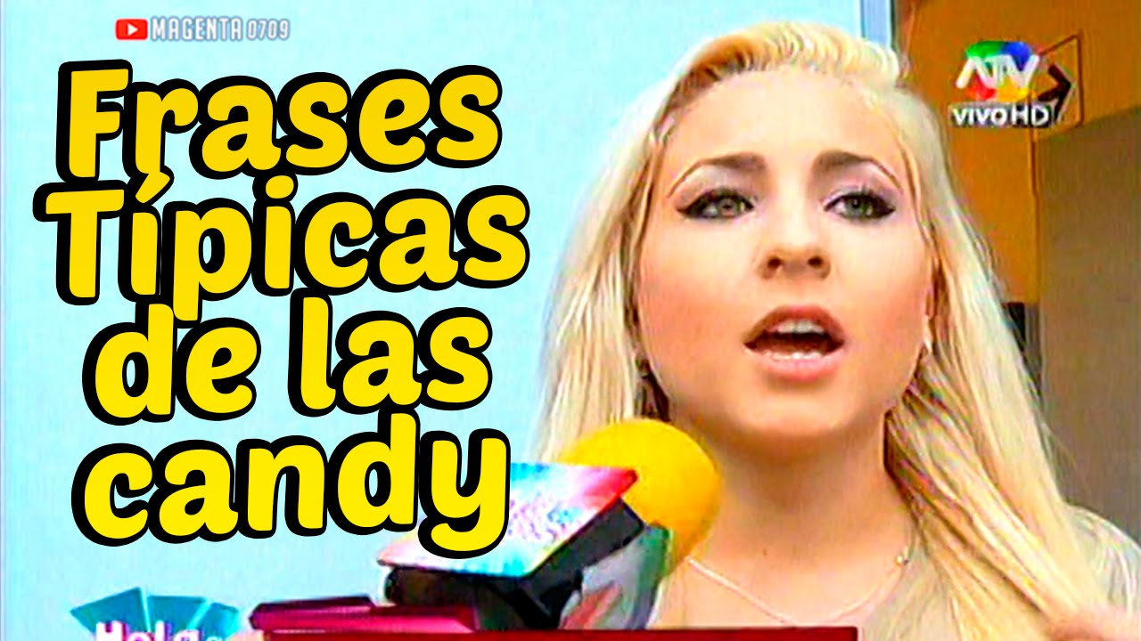 Combate: FRASES TIPICAS DE LAS CHICAS CANDY 19/09/14 - YouTube