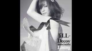 JiLL-Decoy association - I'm all smiles