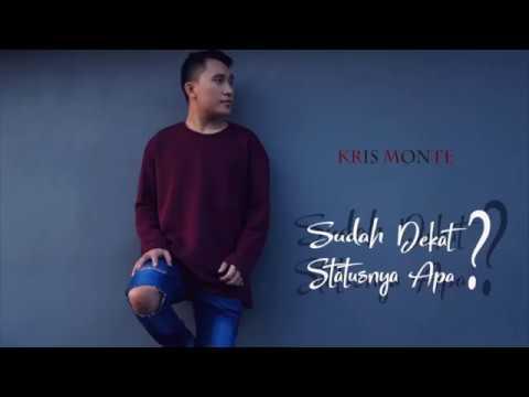 Download Kris Monte - Sudah Dekat Statusnya Apa? s  Mp4 baru