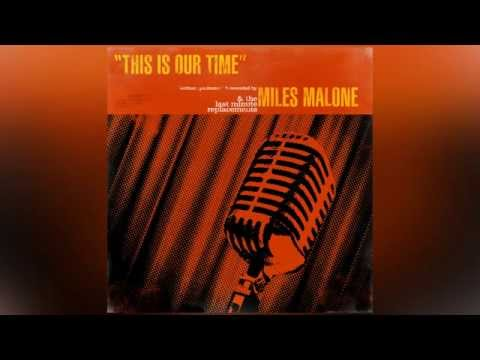 Miles Malone - This Is Our Time
