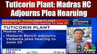 Vedanta Moves Madras HC Seeking Access to its Tuticorin Copper Plant