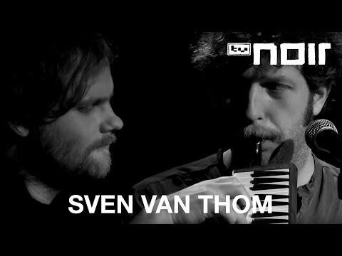 Sven Van Thom - Wir Zwei Kommen Nie Zusammen