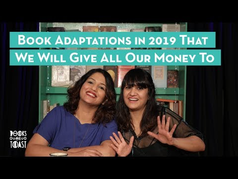 Book Adaptations in 2019 That We Will Give All Our Money To