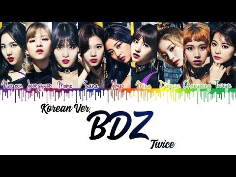 TWICE (트와이스) - 'BDZ Korean Ver.' Lyrics [Color Coded Han Rom Eng]   CyKpop