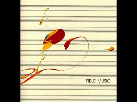 Field Music - Curve Of The Needle