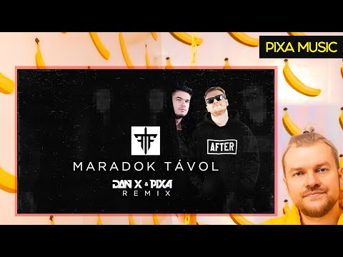 FOLLOW THE FLOW - MARADOK TÁVOL (DAN X & PIXA REMIX)