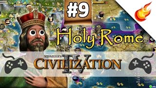 The Fall of Constantinople  - CIVILIZATION 4 - Part 9 - Holy Rome Gameplay